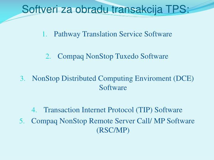Softveri za obradu transakcija TPS: