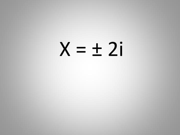 X = ±