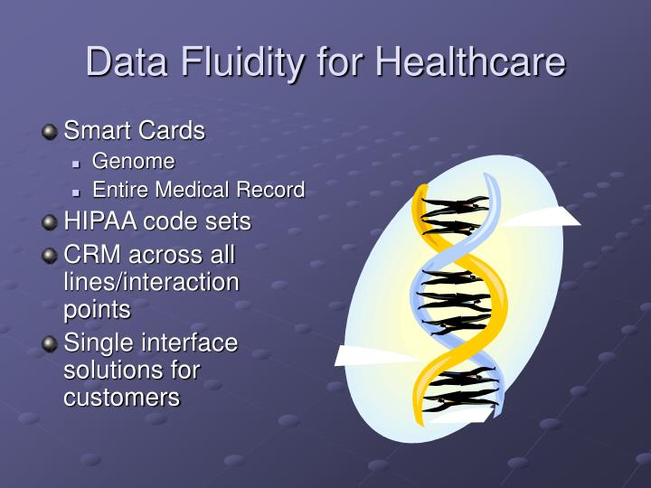 Data Fluidity for Healthcare