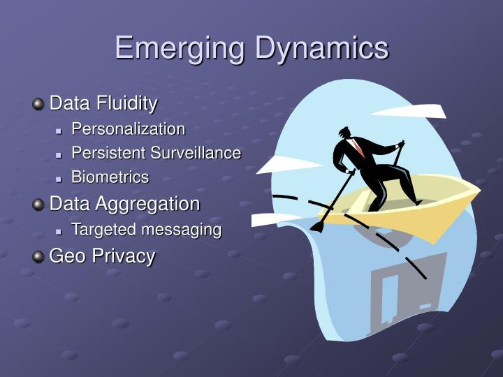 Emerging Dynamics