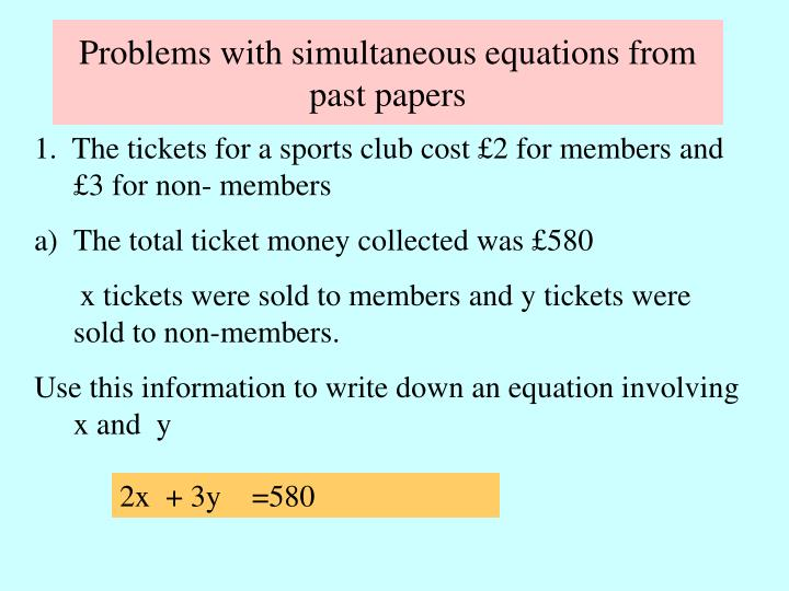 Problems with simultaneous equations from past papers