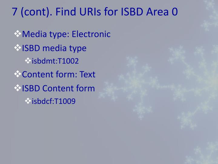 7 (cont). Find URIs for ISBD Area 0
