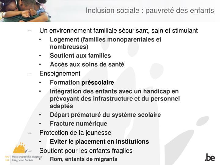 Inclusion sociale : pauvreté des enfants