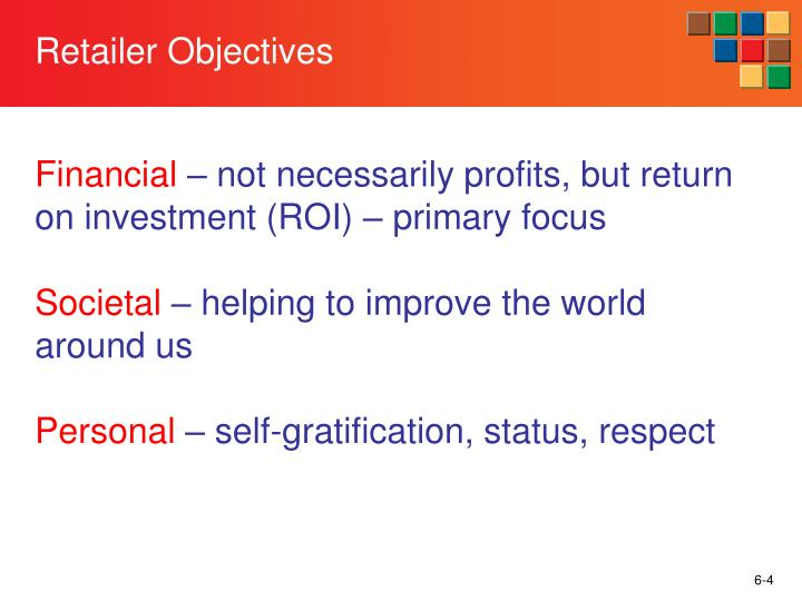 Retailer Objectives