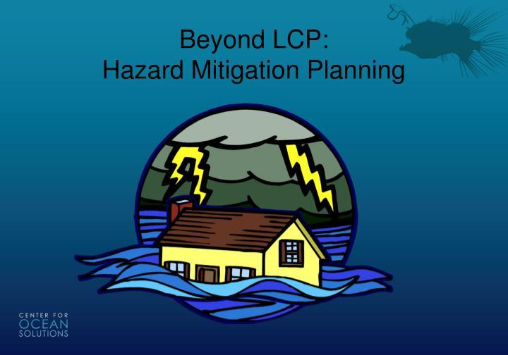 Beyond LCP: