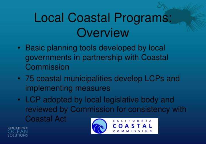 Local Coastal Programs: Overview