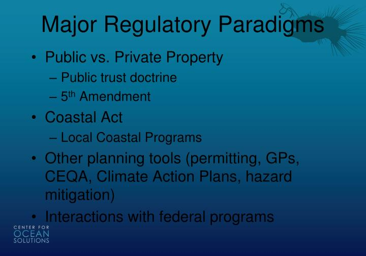 Major Regulatory Paradigms