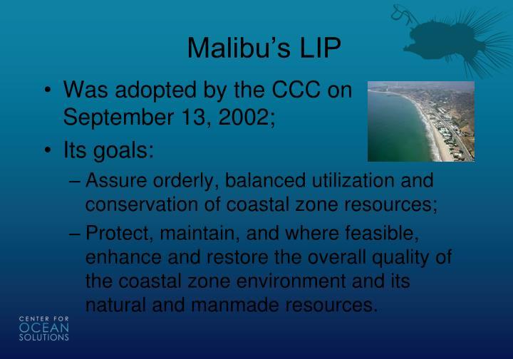 Malibu's LIP