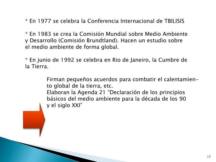 * En 1977 se celebra la Conferencia Internacional de TBILISIS