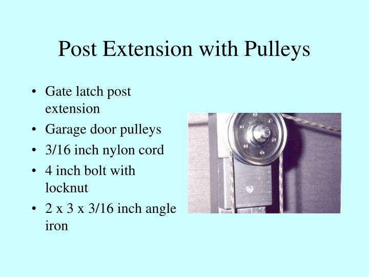 Post extension with pulleys