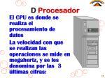 d procesador