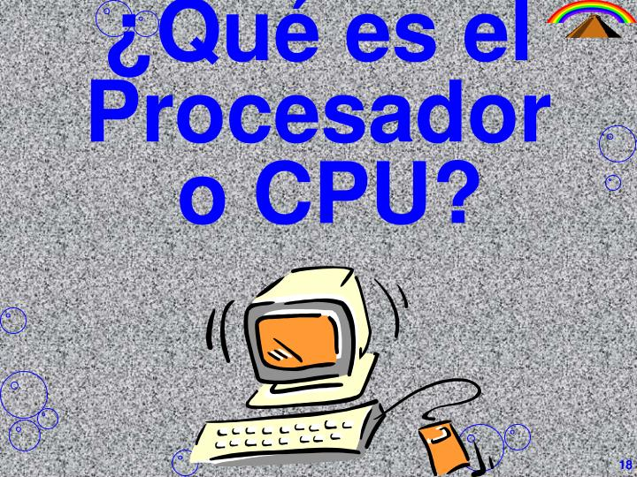 ¿Qué es el Procesador