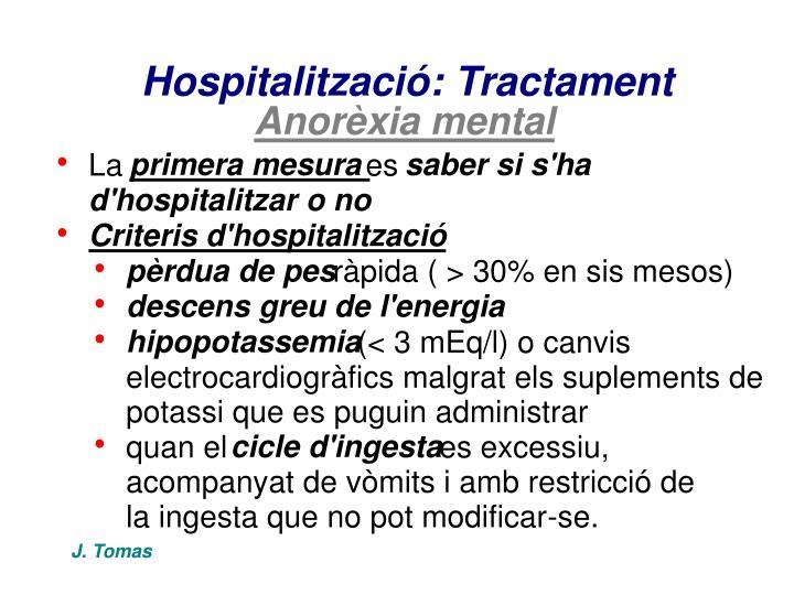 Hospitalització: Tractament
