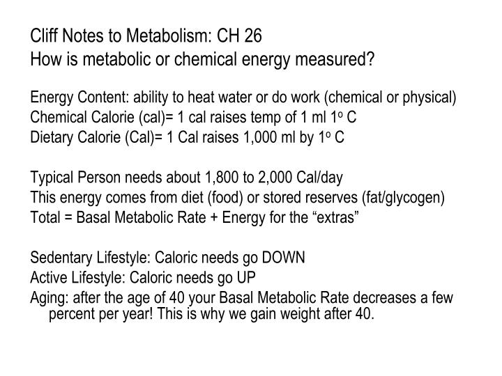 Cliff Notes to Metabolism: CH 26