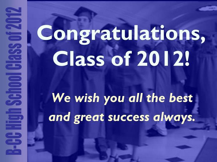 Congratulations, Class of 2012!
