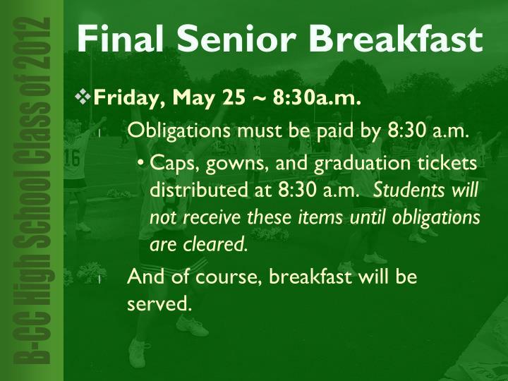Friday, May 25 ~ 8:30a.m.