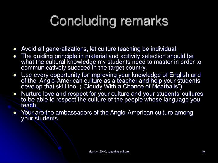 Concluding remarks
