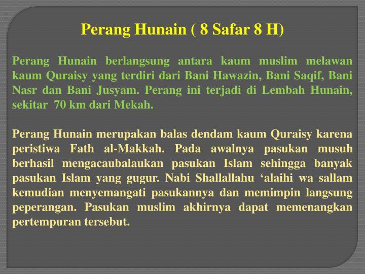 Perang Hunain ( 8 Safar 8 H)