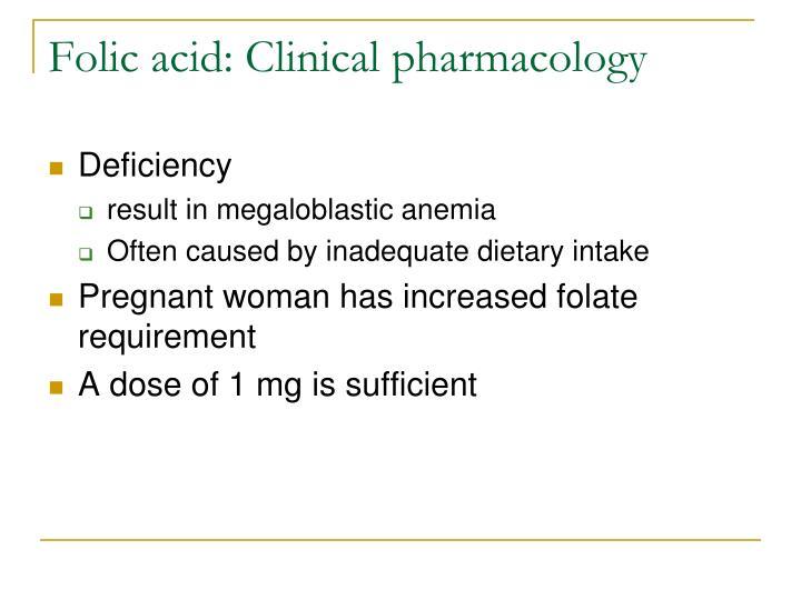 Folic acid: Clinical pharmacology