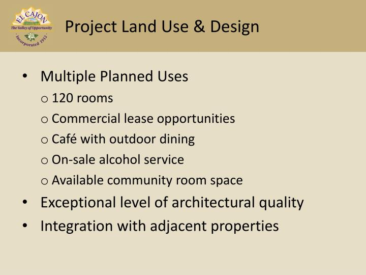 Project Land Use & Design