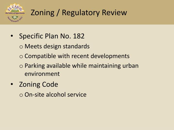 Zoning / Regulatory Review