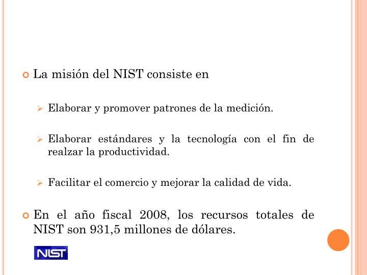 La misión del NIST consiste en