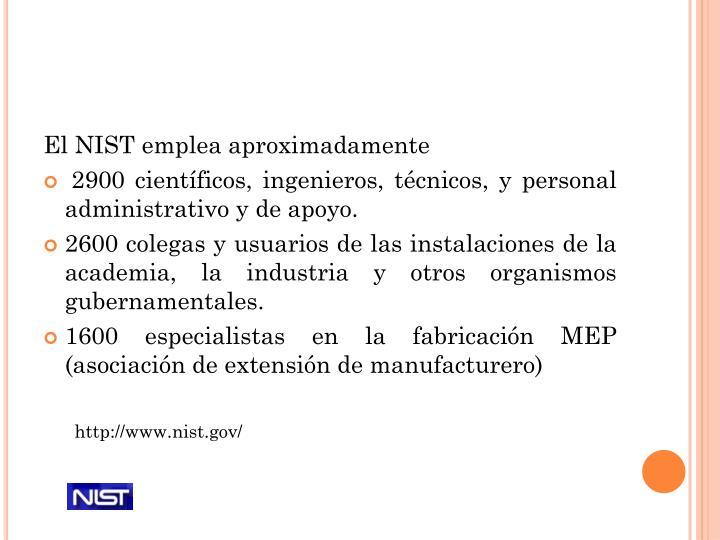 El NIST emplea aproximadamente