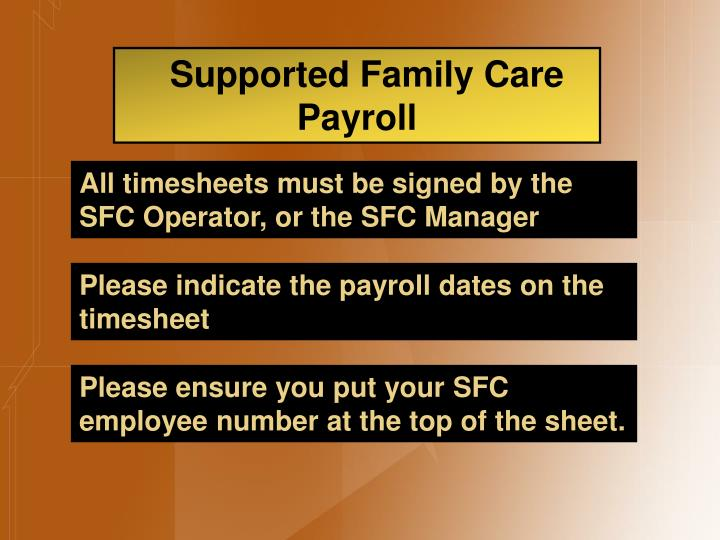 Supported Family Care Payroll