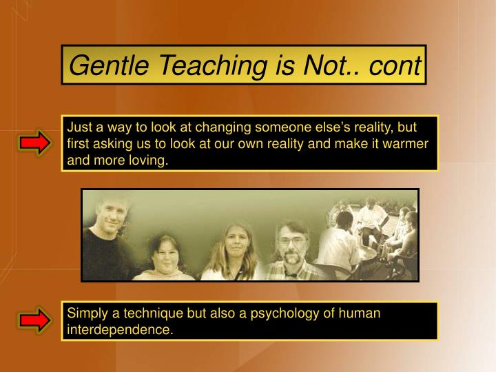 Gentle Teaching is Not.. cont