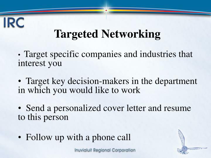 Targeted Networking