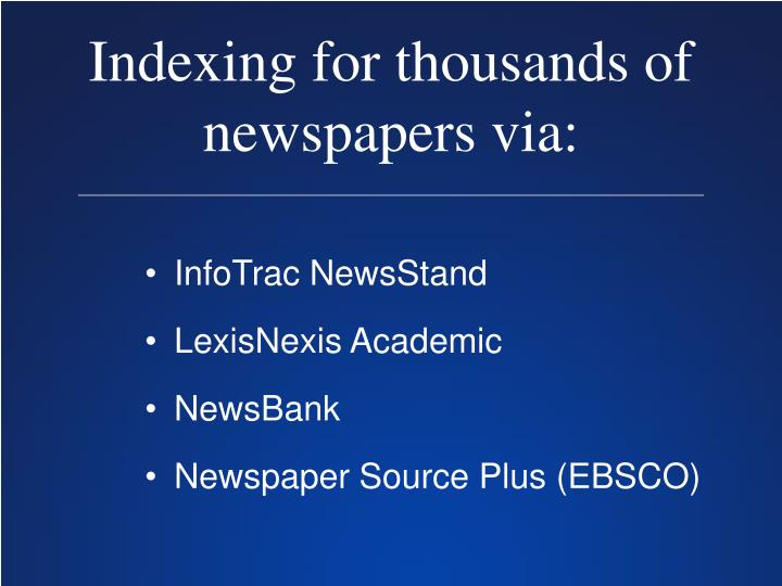 Indexing for thousands of newspapers via:
