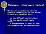 changes they were coming
