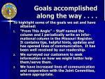 goals accomplished along the way