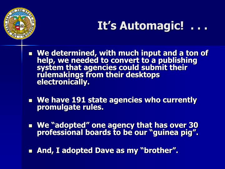 It's Automagic!  . . .