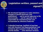 legislation written passed and signed