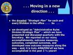 moving in a new direction