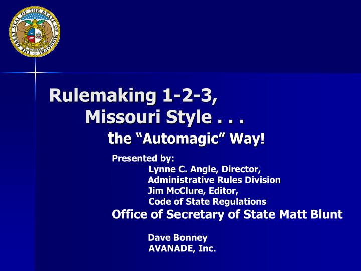 Rulemaking 1 2 3 missouri style