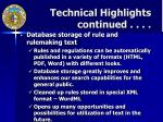 technical highlights continued