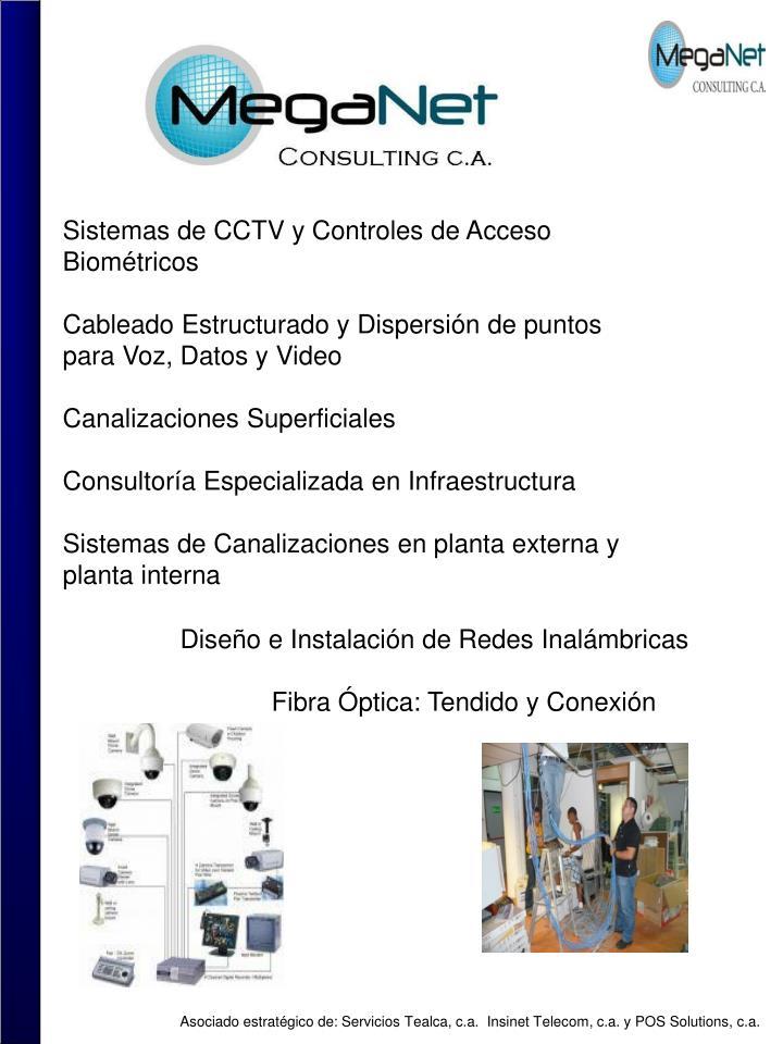 Sistemas de CCTV y Controles de Acceso Biométricos