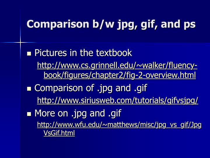 Comparison b/w jpg, gif, and ps