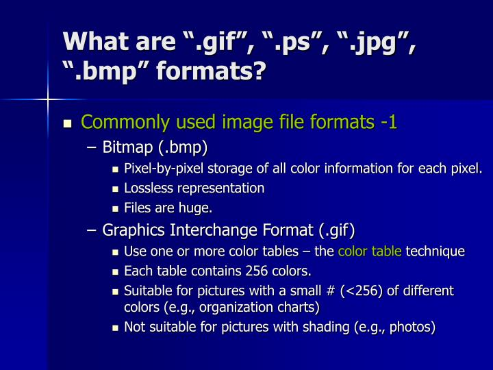 "What are "".gif"", "".ps"", "".jpg"", "".bmp"" formats?"