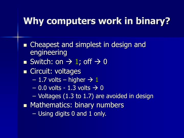 Why computers work in binary