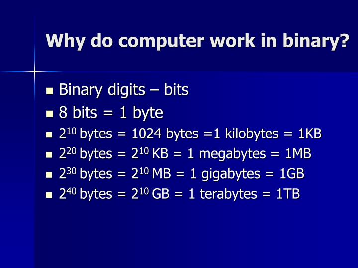 Why do computer work in binary?
