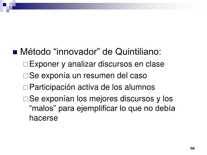 """Método """"innovador"""" de Quintiliano:"""