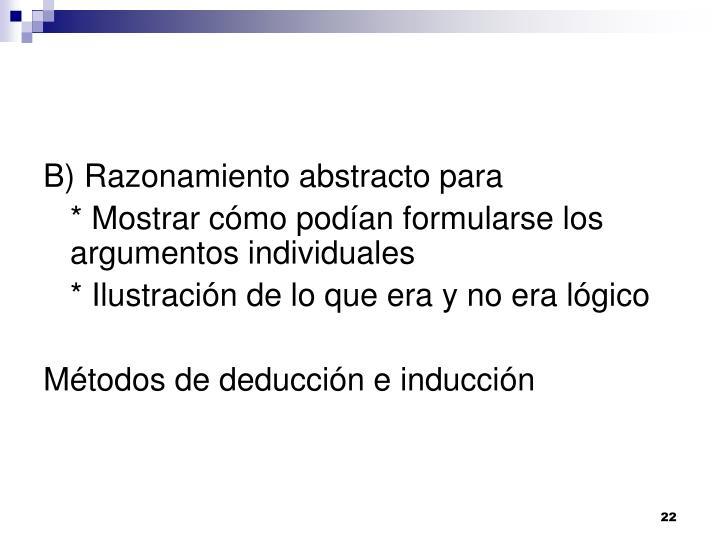 B) Razonamiento abstracto para