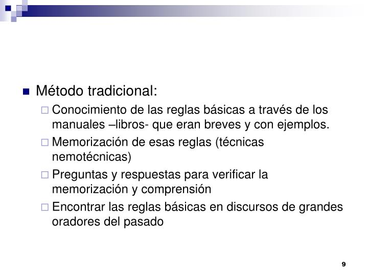 Método tradicional:
