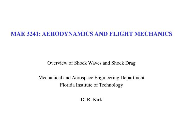 Mae 3241 aerodynamics and flight mechanics