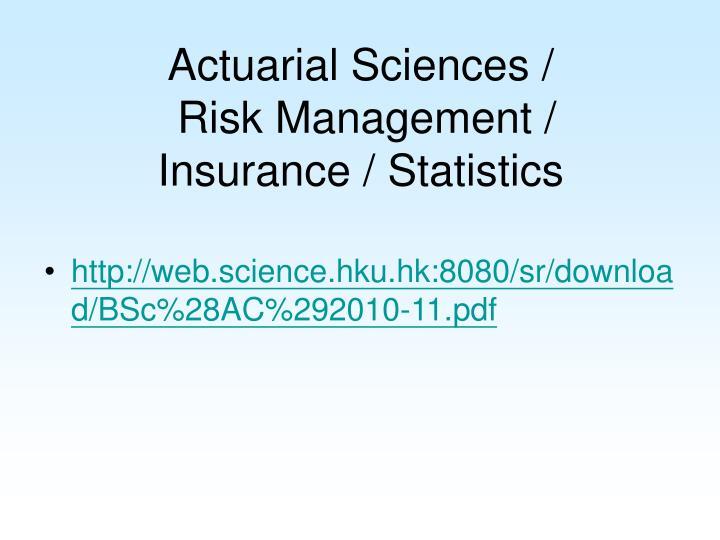 Actuarial Sciences /