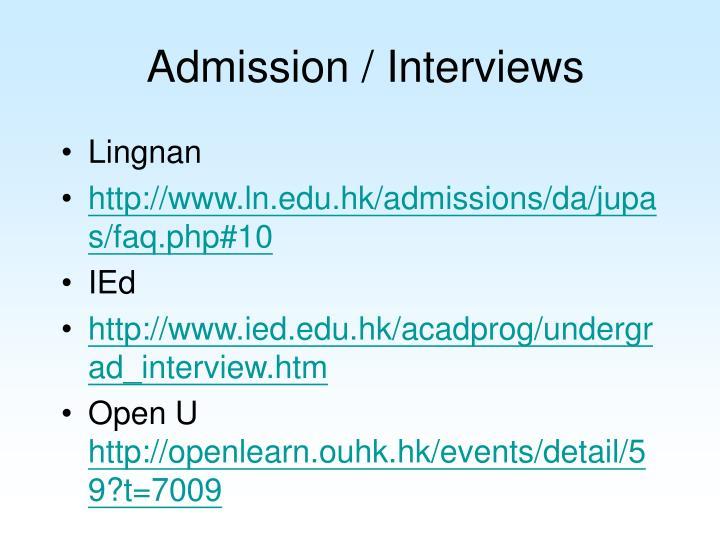 Admission / Interviews