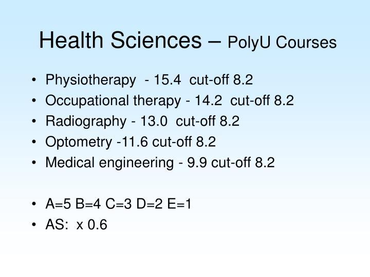 Health Sciences –